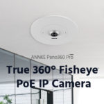 ANNKE Unveils Groundbreaking Pano360 Pro, First True Fisheye Panoramic PoE IP Security Camera with 30 fps